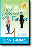 Tipping the Scales in Your Favor - paperback