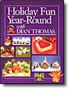 Holiday Fun Year Round - paperback
